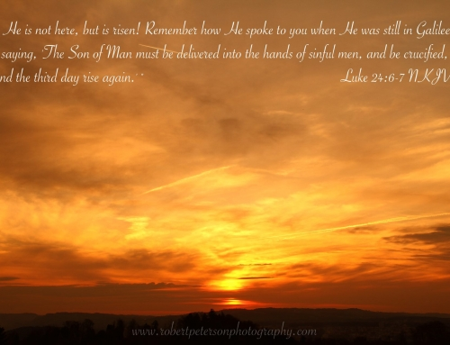 Easter Bible Verses – Luke 24:6-7 – Beautiful Sunset